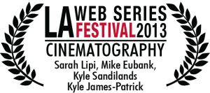 LA webfest_LFOA_Cinematography